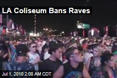 LA Coliseum Bans Raves