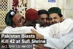 Pakistan Blasts Kill 42 at Sufi Shrine