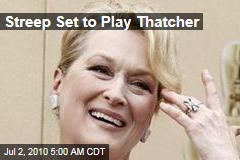 Streep Set to Play Thatcher