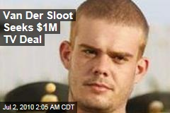 Van Der Sloot Seeks $1M TV Deal