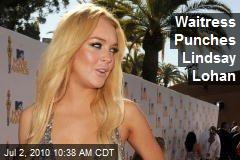 Waitress Punches Lindsay Lohan