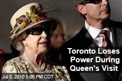 Toronto Loses Power During Queen's Visit