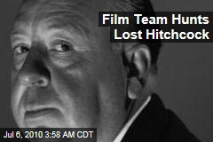 Film Team Hunts Lost Hitchcock