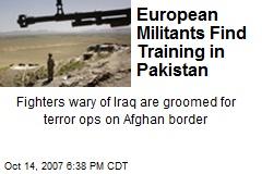 European Militants Find Training in Pakistan