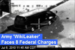 Army 'WikiLeaker' Faces 8 Federal Charges