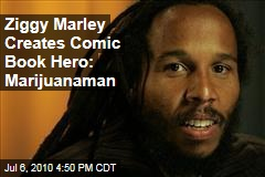 Ziggy Marley Creates Comic Book Hero: Marijuanaman