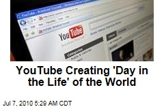 YouTube Creating 'Day in the Life' of the World