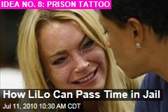 How LiLo Can Pass Time in Jail