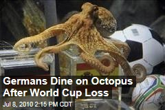 Germans Dine on Octopus After World Cup Loss