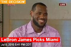 LeBron James Picks Miami