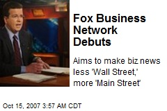Fox Business Network Debuts