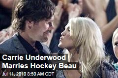 Carrie Underwood Marries Hockey Beau