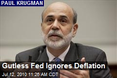 Gutless Fed Ignores Deflation