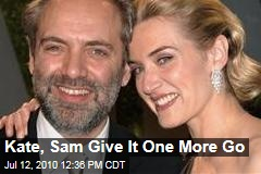 Kate, Sam Give It One More Go