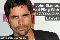 John Stamos Had Fling With 17-Year-Old: Lawyer