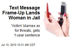 Text Message Frame-Up Lands Woman in Jail