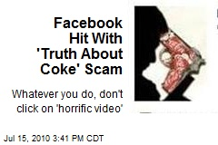 Facebook Hit With 'Truth About Coke' Scam