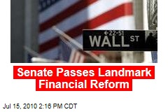 Senate Passes Landmark Financial Reform