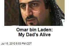Omar bin Laden: My Dad's Alive