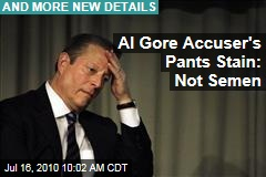 Al Gore Accuser's Pants Stain: Not Semen