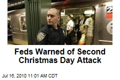 Feds Warned of Second Christmas Day Attack
