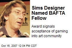 Sims Designer Named BAFTA Fellow