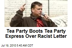 Tea Party Boots Tea Party Express Over Racist Letter