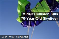 Midair Collision Kills 70-Year-Old Skydiver