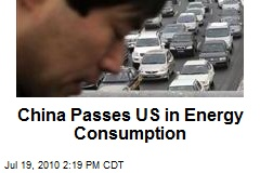 China Passes US in Energy Consumption