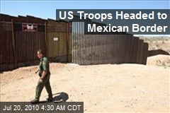 US Troops Headed to Mexican Border