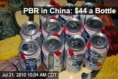 PBR in China: $44 a Bottle