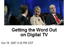 Getting the Word Out on Digital TV