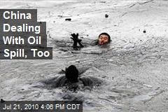 China Dealing With Oil Spill, Too