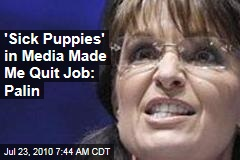 Palin: My Family Was Helpless Against Media 'Sick Puppies'