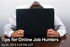 Tips for Online Job Hunters