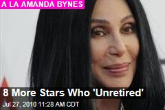 8 More Stars Who 'Unretired'