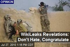 WikiLeaks Revelations: Don't Hate, Congratulate