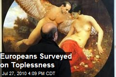 Europeans Surveyed on Toplessness