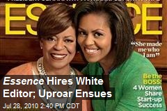 Essence Hires White Editor; Uproar Ensues