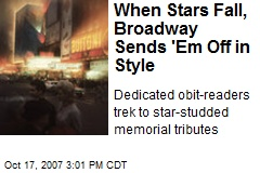 When Stars Fall, Broadway Sends 'Em Off in Style