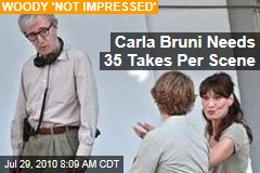 Carla Bruni Needs 35 Takes Per Scene