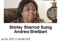 Shirley Sherrod Suing Andrew Breitbart