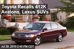 Toyota Recalls 412K Avalons, Lexus SUVs