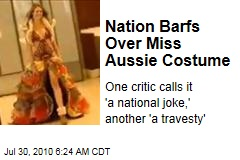 Nation Barfs Over Miss Aussie Costume