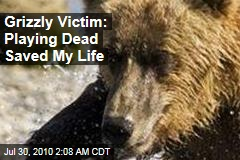Grizzly Victim: Playing Dead Saved My Life