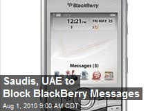 Saudis, UAE to Block BlackBerry Messages