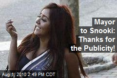 Mayor to Snooki: Thanks for the Publicity!