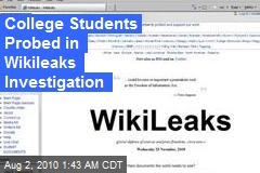 College Students Probed in Wikileaks Investigation