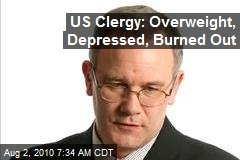 US Clergy: Overweight, Depressed, Burned Out
