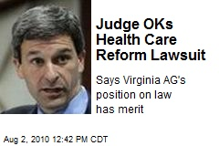Judge OKs Health Care Reform Lawsuit